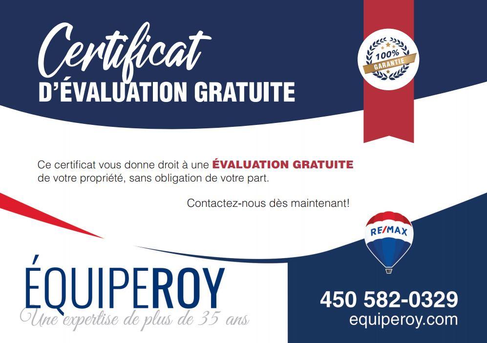 évaluation de votre propriété - Equipe Roy